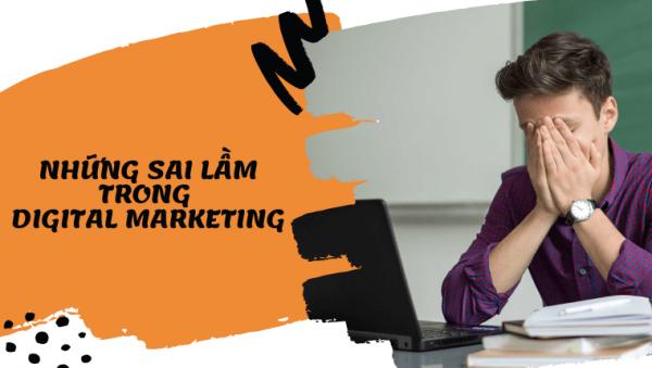 nhung-sai-lam-rat-de-mac-phai-khi-lam-digital-marketing